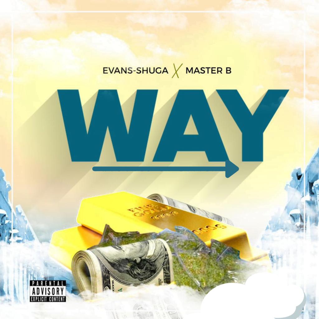 Pop: Evans Shuga Drops New Single 'WAY' Feat Master B [Download Mp3]