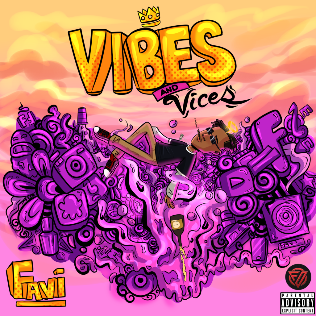 "Hip Hop: Favi Drops  ""Vibes and Vices"" The EP [Download Mp3]"